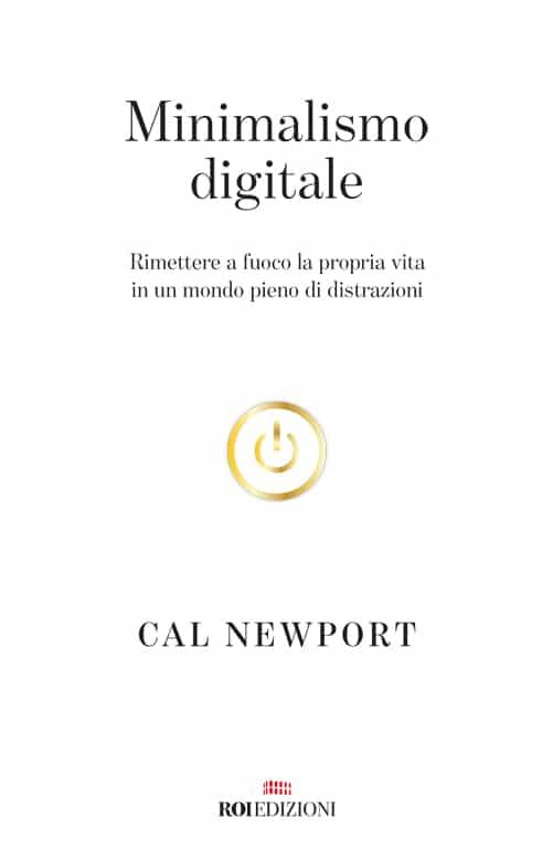 ROI Edizioni Cal Newport, Minimalismo digitale