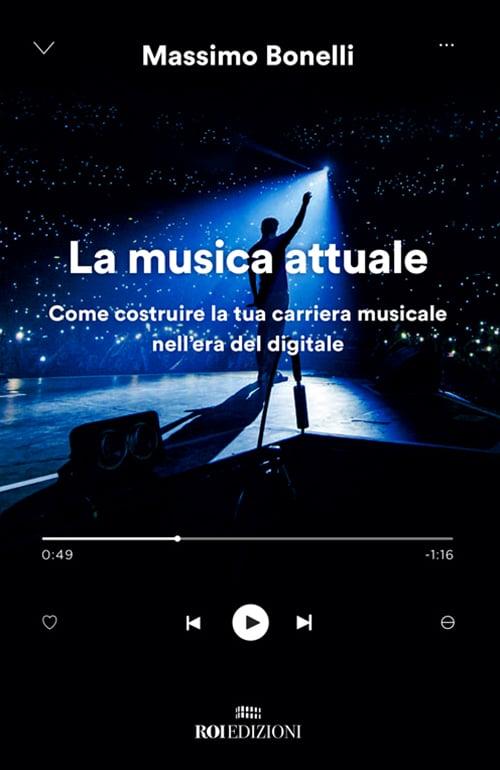 ROI Edizioni, La musica attuale, Massimo Bonelli