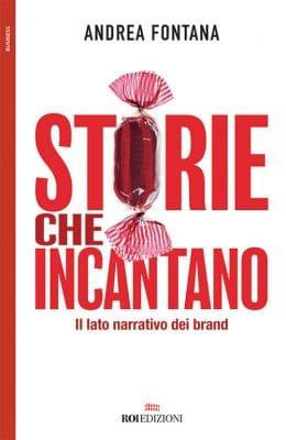 ROI Edizioni, Storie che incantano. Andrea Fontana