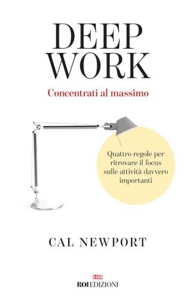 ROI Edizioni, Cal Newport - Deep Work