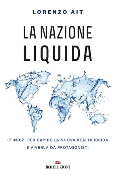 ROI Edizioni, Lorenzo AIT - La Nazione liquida