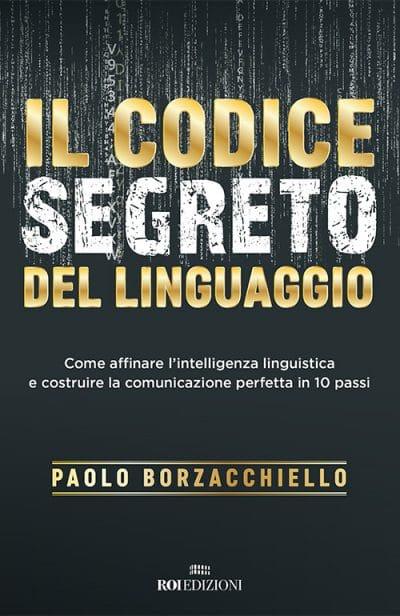 ROI EDIZIONI, Paolo Borzacchiello, Il codice segreto del linguaggio