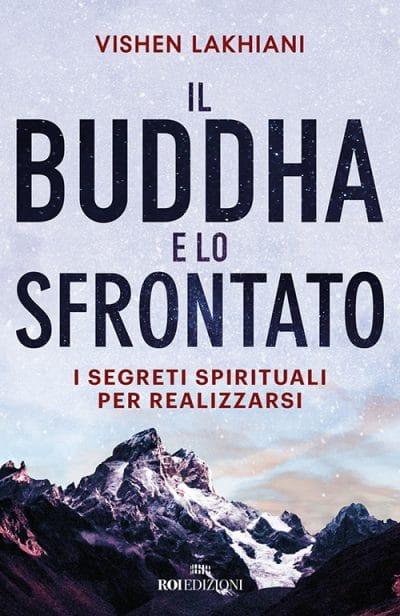 ROI EDIZIONI, Vishen Lakhiani, Il Buddha e lo Sfrontato