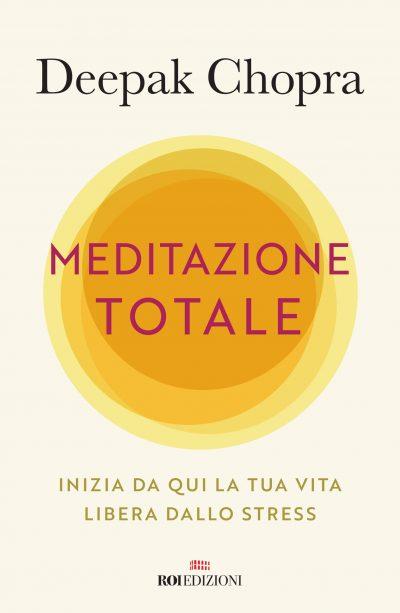 Meditazione totale, Deepak Chopra