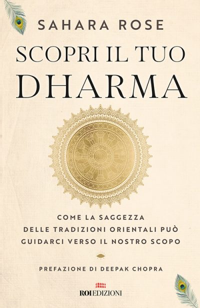 Scopri il tuo dharma, Sahara Rose - ROI Edizioni